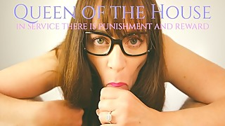 Queen of the House - Cuckold Femdom Milf Blowjob Handjob POV Ruined Orgasm